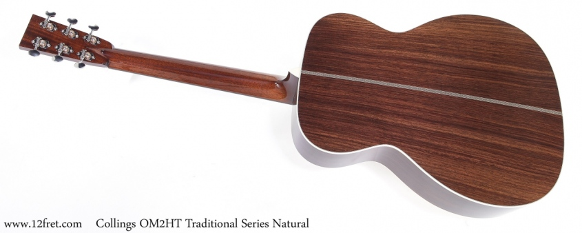 Collings OM2HT Traditional Series Natural Full Rear View