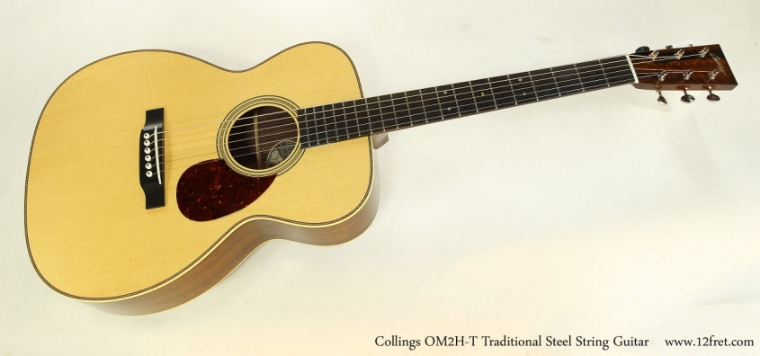 Collings OM2H-T Traditional Steel String Guitar  Full Front View