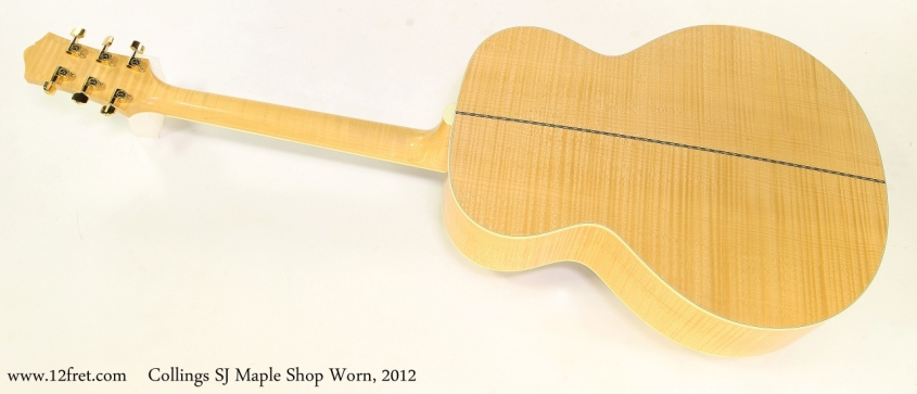 Collings SJ Maple Shop Worn, 2012  Full Rear View