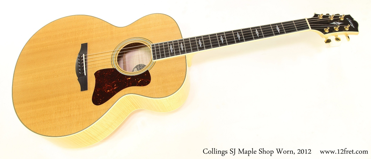 Collings SJ Maple Shop Worn, 2012  Full Front View