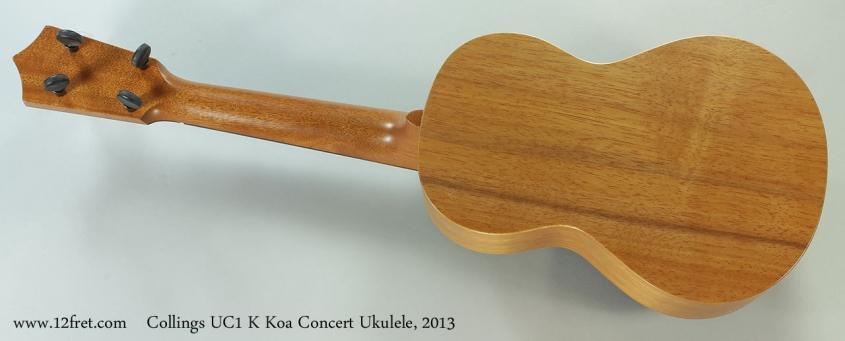 Collings UC1 K Koa Concert Ukulele, 2013 Full Rear View