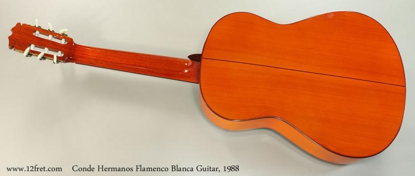 Conde Hermanos Flamenco Blanca Guitar, 1988 Full Rear View