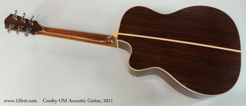 Crosby OM Acoustic Guitar, 2011 Full Rear View