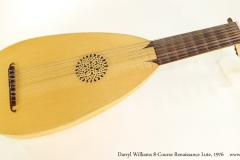Darryl Williams 8-Course Renaissance Lute, 1976  Full Front View
