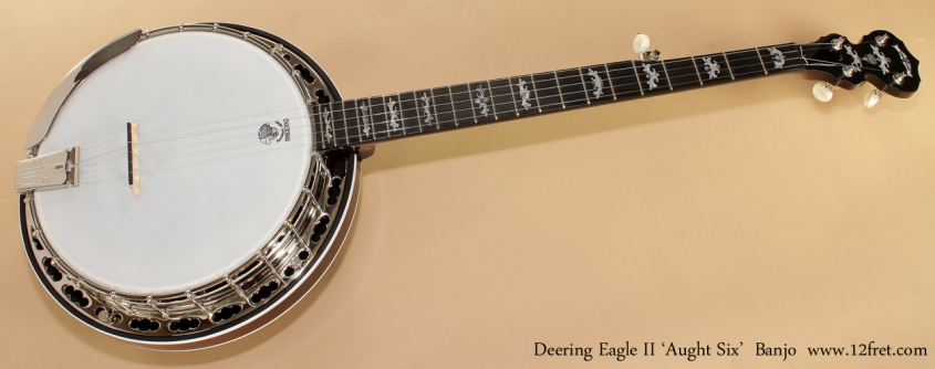 Deering Eagle II Aught 6 Banjo full front view
