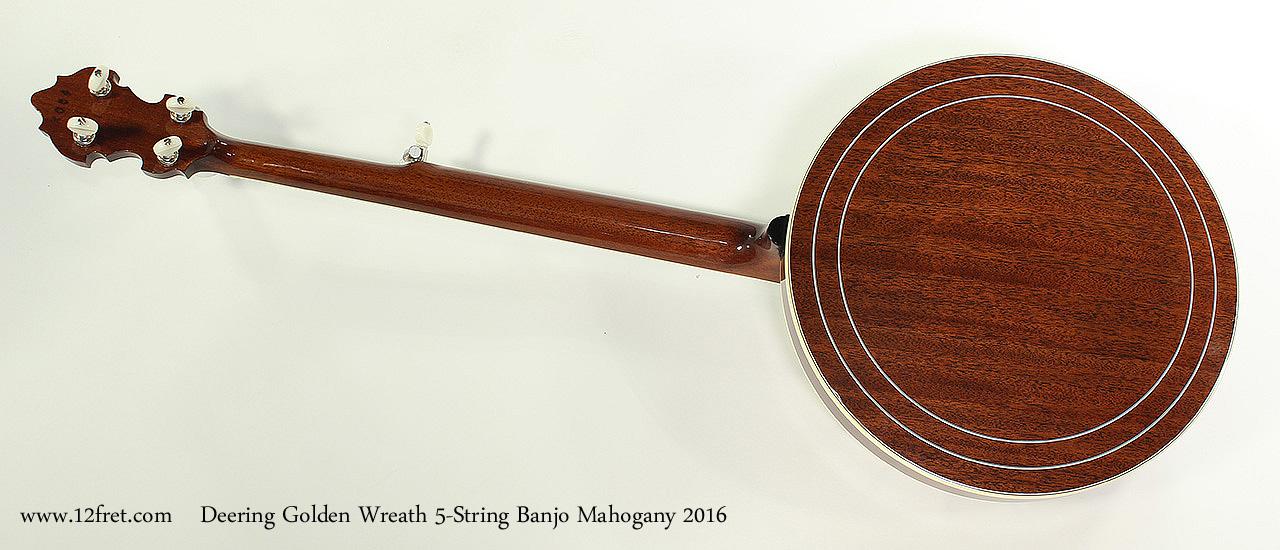 Deering Golden Wreath 5-String Banjo Mahogany 2016 Full Rear View