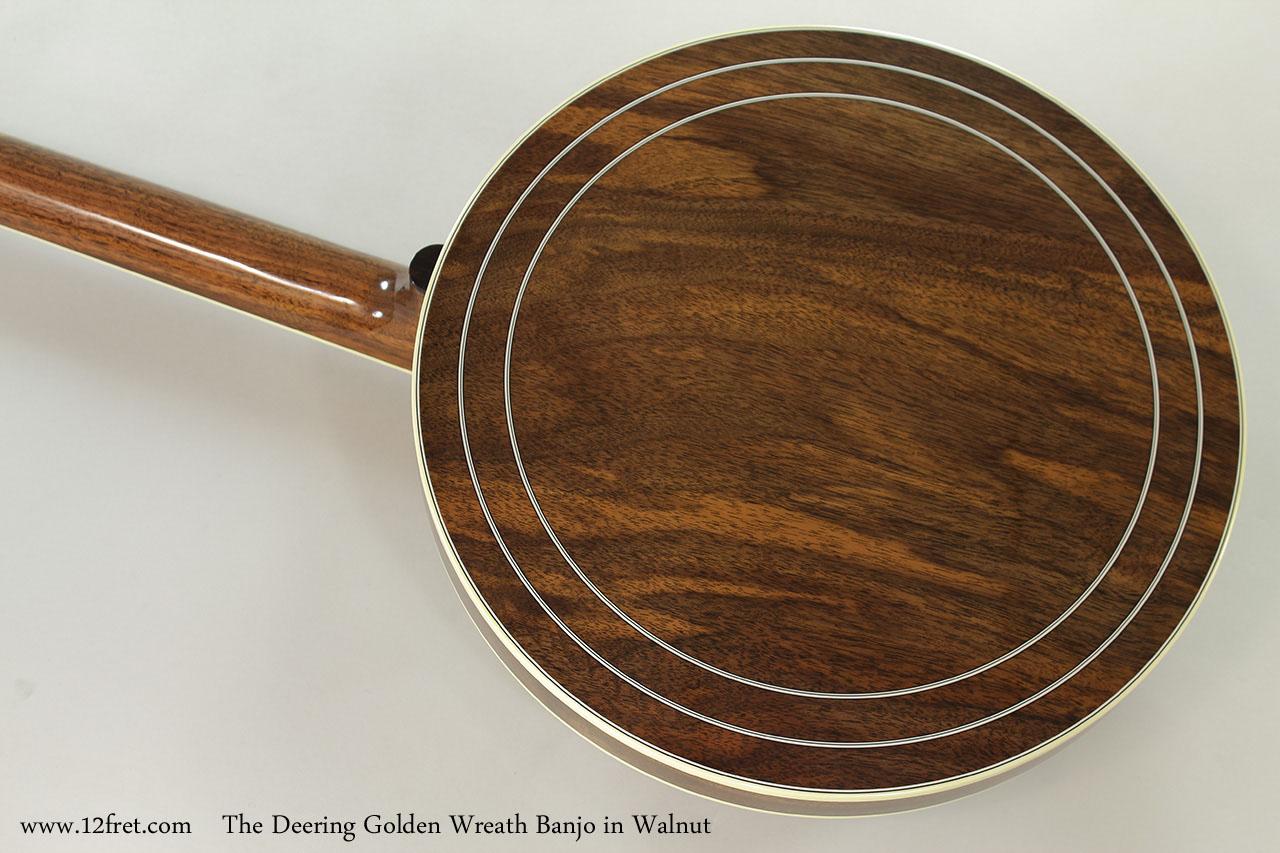 The Deering Golden Wreath Banjo in Walnut Rear View