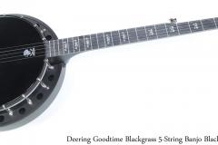 Deering Goodtime Blackgrass 5-String Banjo Black, 2019 Full Front View
