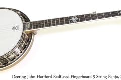 Deering John Hartford Radiused Fingerboard 5-String Banjo, 2010 Full Front View