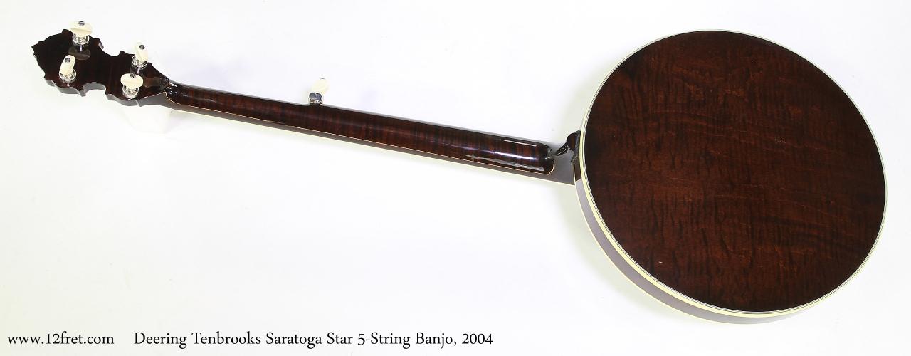 Deering Tenbrooks Saratoga Star 5-String Banjo, 2004   Full Rear View