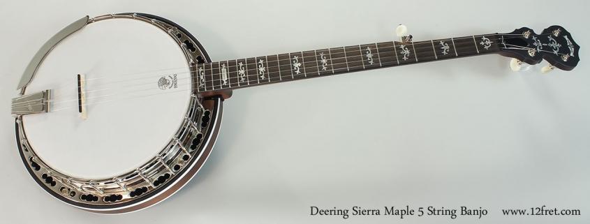 Deering Sierra Maple 5 String Banjo Full Front View