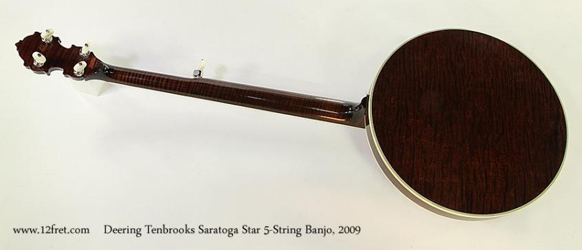 Deering Tenbrooks Saratoga Star 5-String Banjo, 2009 Full Rear View