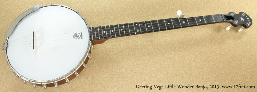 2013 Deering Vega Little Wonder Banjo