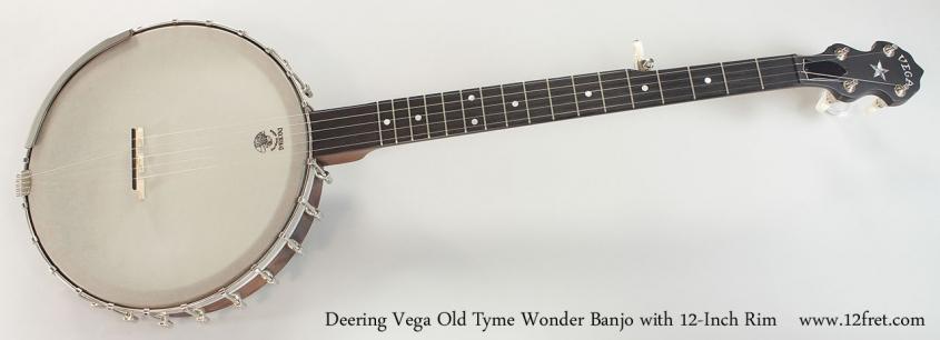 Deering Vega Old Tyme Wonder Banjo with 12-Inch Rim Full Front View