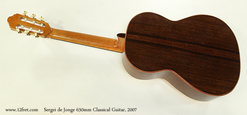 Sergei de Jonge 630mm Classical Guitar, 2007 Full Rear View