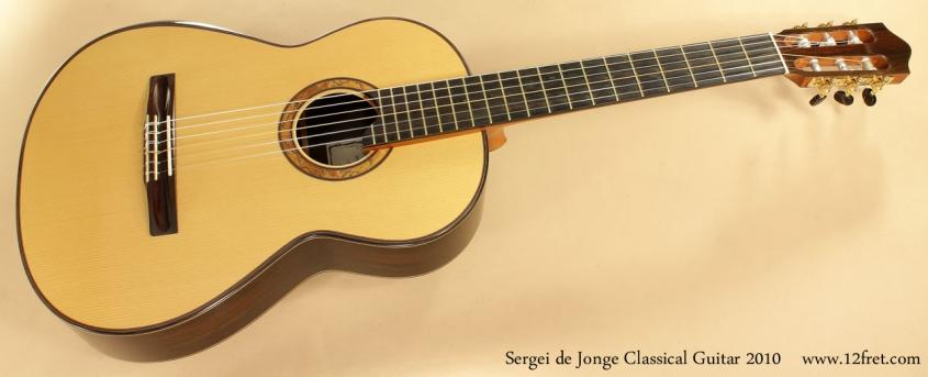 Sergei de Jonge Classical Guitar 2010 full front view