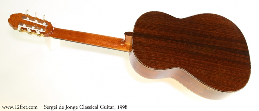Sergei de Jonge Classical Guitar, 1998 Full Rear View