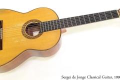 Sergei de Jonge Classical Guitar, 1998 Full Front View