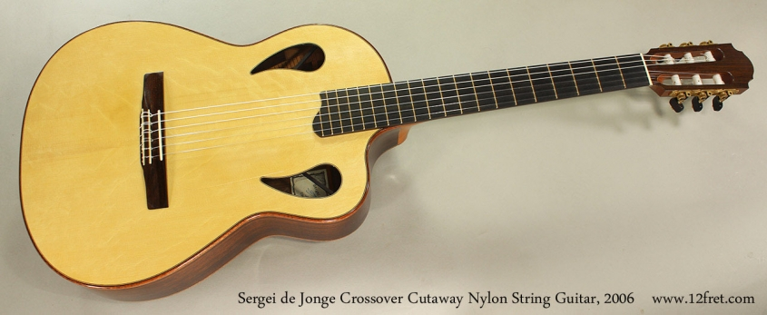 Sergei de Jonge Crossover Cutaway Nylon String Guitar, 2006 Full Front View