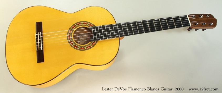 Lester DeVoe Flamenco Blanca Guitar, 2000 Full Front View