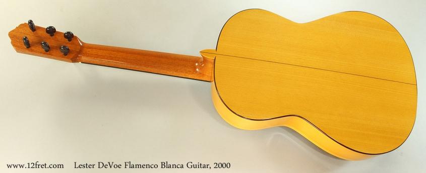 Lester DeVoe Flamenco Blanca Guitar, 2000 Full Rear View