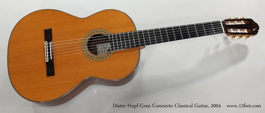 Dieter Hopf Gran Concierto Classical Guitar, 2004 Full Front View