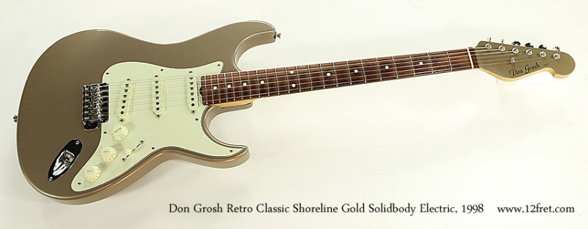 Don Grosh Retro Classic Shoreline Gold Solidbody Electric, 1998 Full Front View