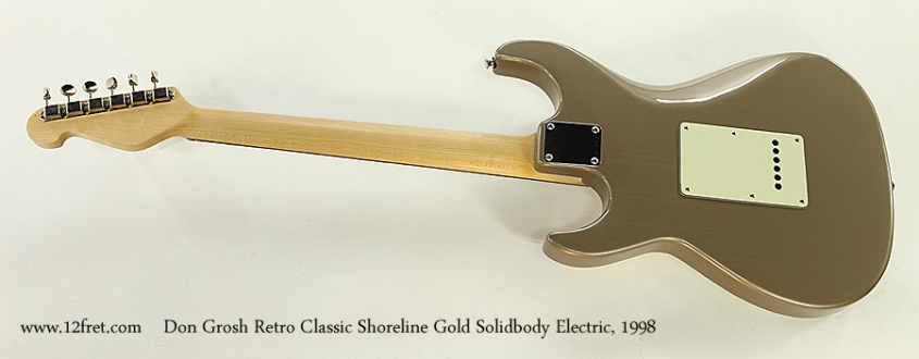 Don Grosh Retro Classic Shoreline Gold Solidbody Electric, 1998 Full Rear View