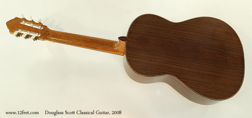 Douglass Scott Classical Guitar, 2008 Full Rear View