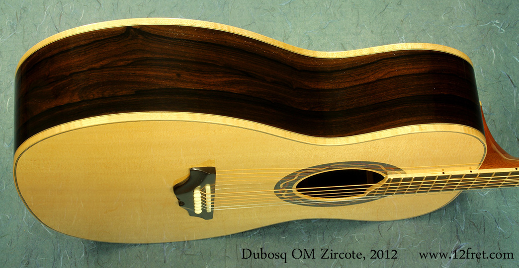 Dubosq OM Zircote 2012 side