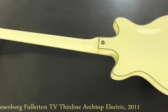 Duesenberg Fullerton TV Thinline Archtop Electric, 2011 Full Rear View