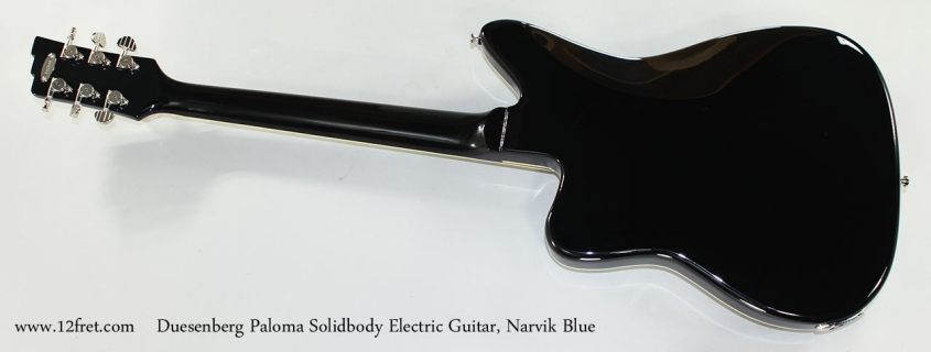Duesenberg Paloma Solidbody Electric Guitar, Narvik Blue Full Rear View
