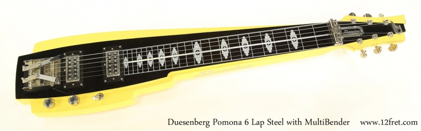 Duesenberg Pomona 6 Lap Steel with MultiBender   Full Front View