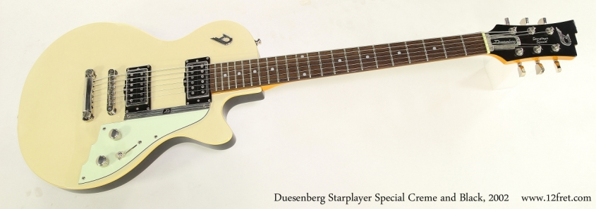 Duesenberg Starplayer Special Creme and Black, 2002  Full Front View