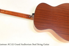 Eastman AC122 Grand Auditorium Steel String Guitar Full Rear View