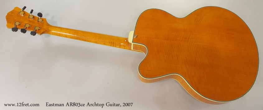 Eastman AR803ce Archtop Guitar, 2007 Full Rear View