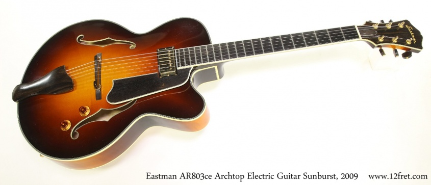 Eastman AR803ce Archtop Electric Guitar Sunburst, 2009 Full Front View