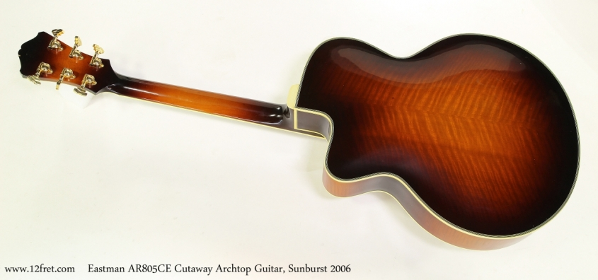 Eastman AR805CE Cutaway Archtop Guitar, Sunburst 2006 Full Rear View