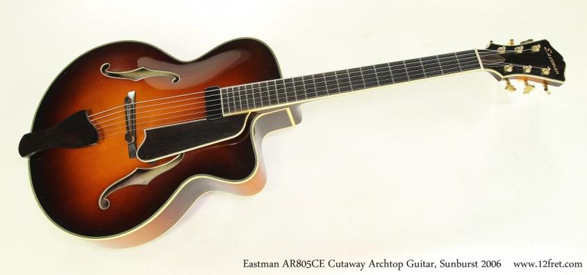 Eastman AR805CE Cutaway Archtop Guitar, Sunburst 2006 Full Front View