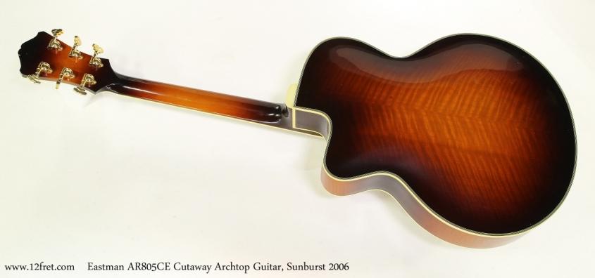 Eastman AR805CE Cutaway Archtop Guitar, Sunburst 2006 Full Rear View