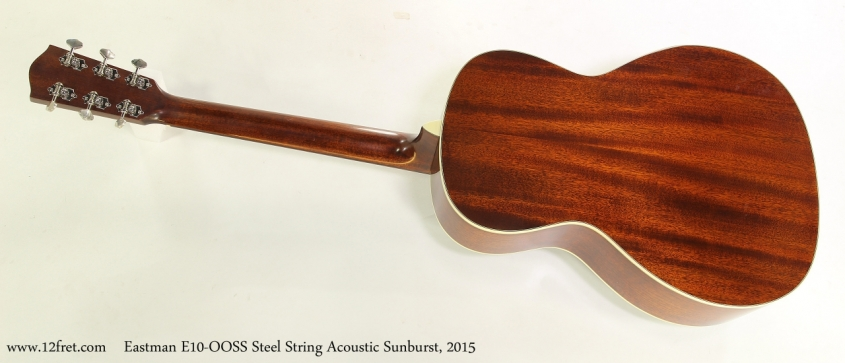 Eastman E10-OOSS Steel String Acoustic Sunburst, 2015  Full Rear View