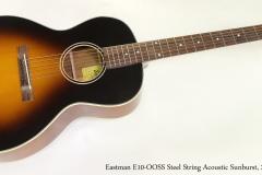 Eastman E10-OOSS Steel String Acoustic Sunburst, 2015  Full Front View