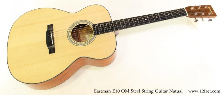 Eastman E10 OM Steel String Guitar Natual Full Front View