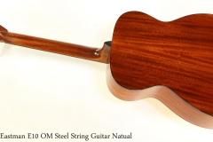 Eastman E10 OM Steel String Guitar Natual Full Rear View