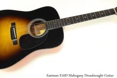 Eastman E10D Mahogany Dreadnought Guitar Full Front View