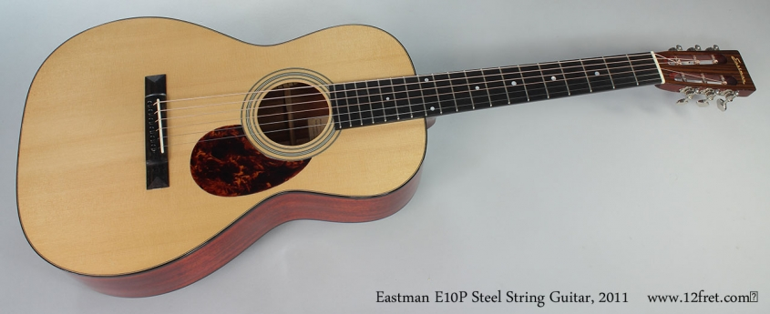 Eastman E10P Steel String Guitar, 2011 Full Front View