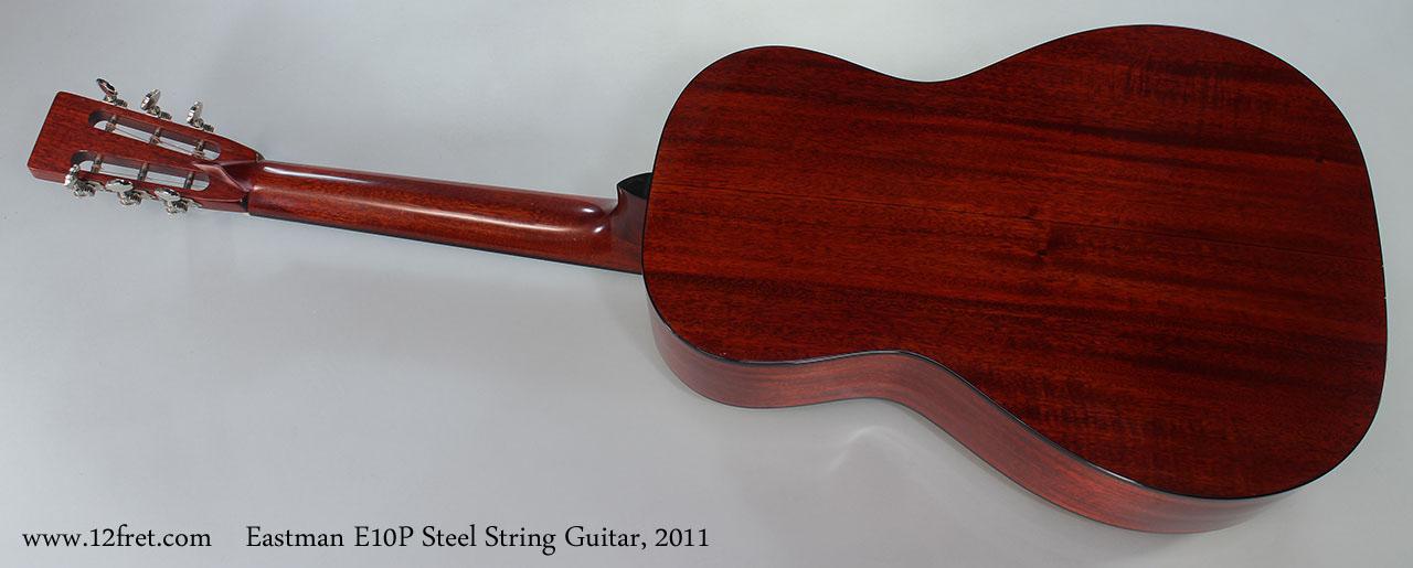Eastman E10P Steel String Guitar, 2011 Full Rear View