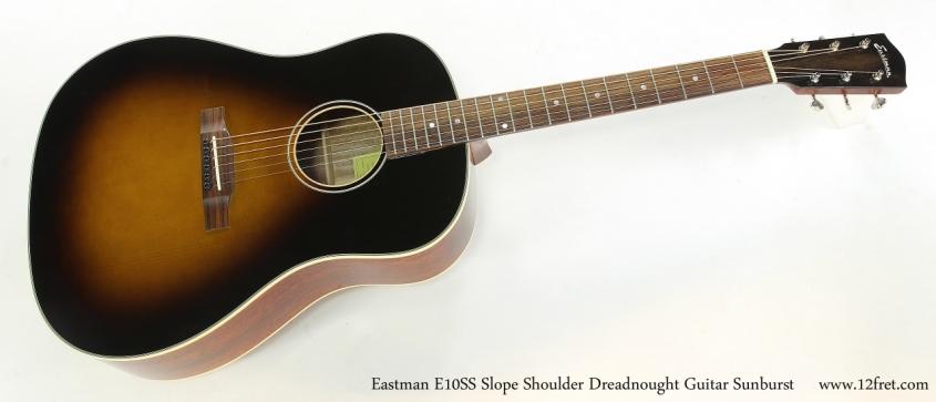 Eastman E10SS Slope Shoulder Dreadnought Guitar Sunburst   Full Front View
