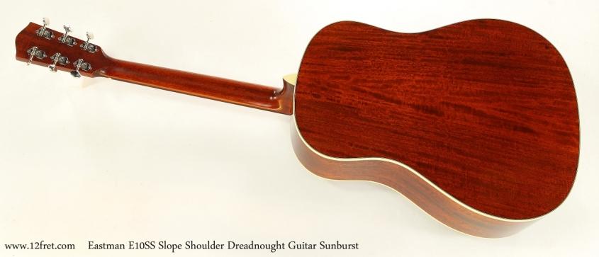 Eastman E10SS Slope Shoulder Dreadnought Guitar Sunburst   Full Rear View