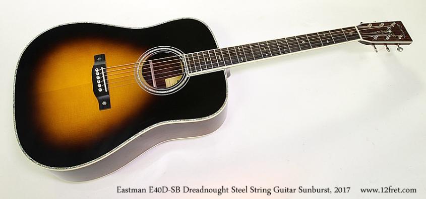 Eastman E40D-SB Dreadnought Steel String Guitar Sunburst, 2017 Full Front View